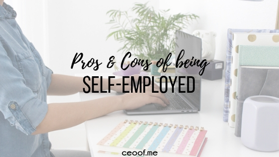 Pros and Cons of being self-employed to consider