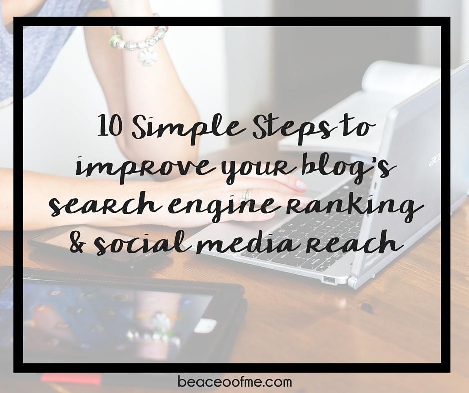 10 Simple Steps to improve your blog's search engine ranking and social media reach