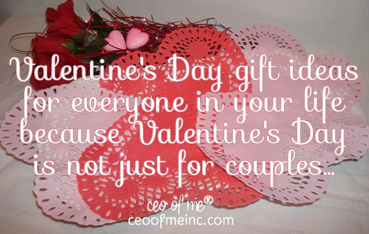 Valentine\'s Day Gift Ideas for the Special & Everyday People in ...