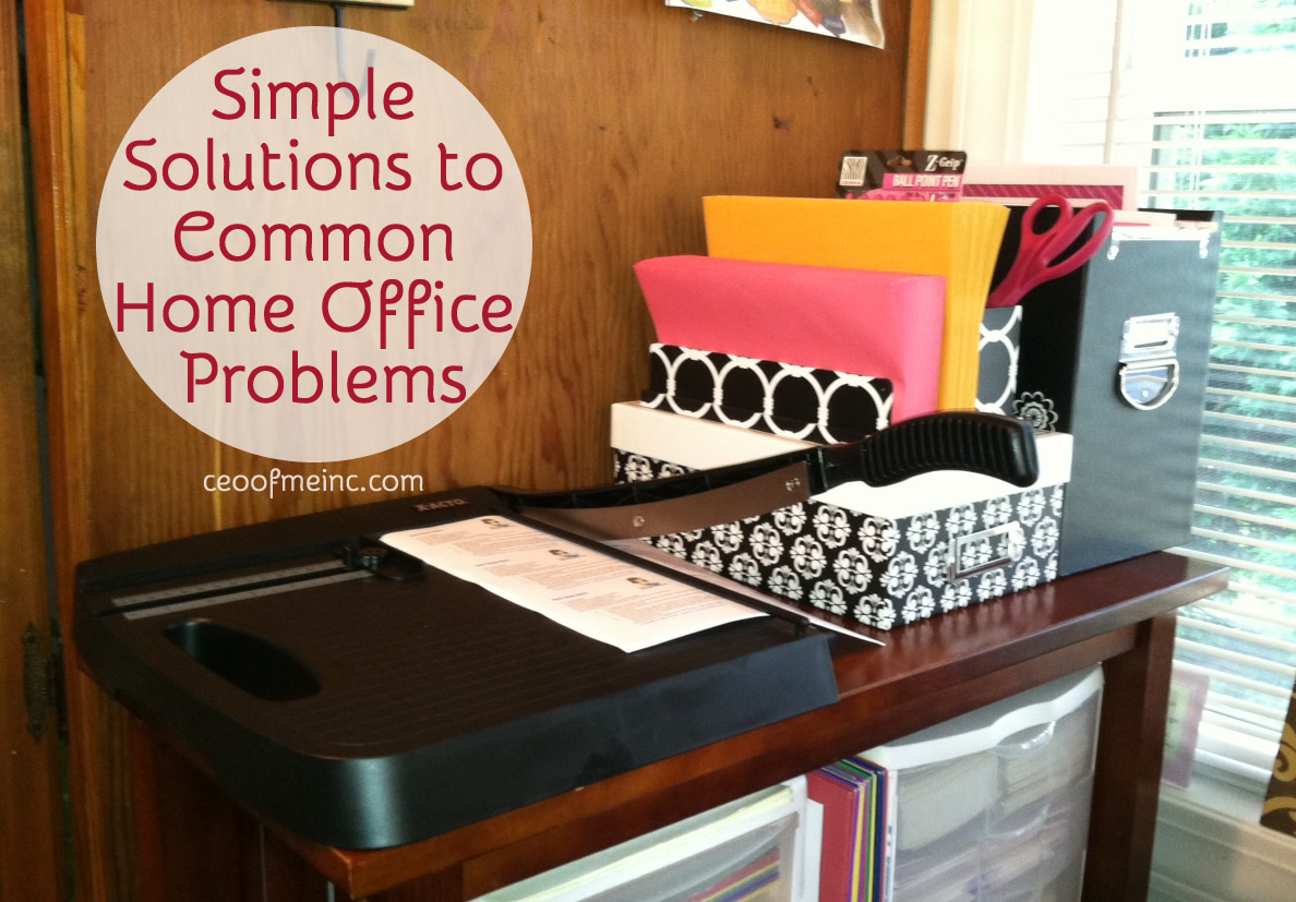 Simple Solutions to Common Home Office  Problems