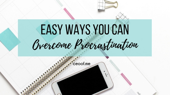 Easy ways you can overcome procrastination