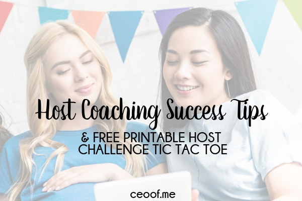 Host Coaching Success Tips and FREE Printable Host Coaching Tic Tac Toe Challenge