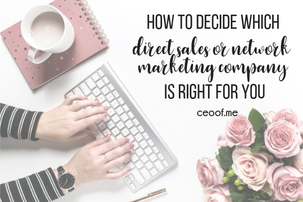 How to decide which direct sales party plan or network marketing company is the best for you