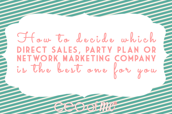 How to choose the right direct sales party plan or network marketing company