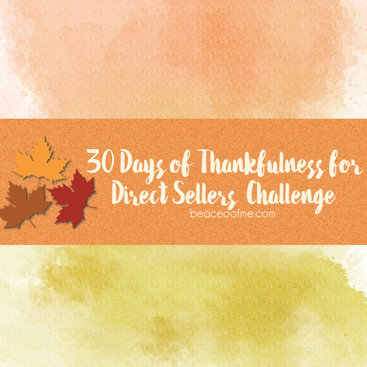 30 Days of Thankfulness Challenge for Direct Sellers Free Printable