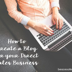 How to Create a Blog for Your Direct Sales Business