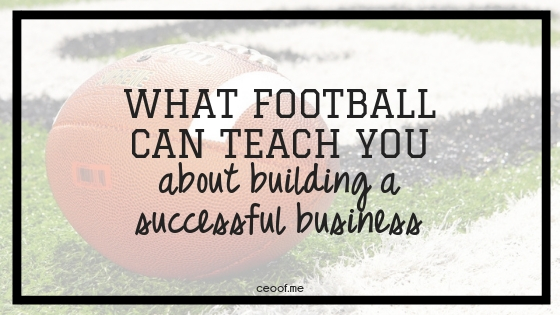 What Football Can Teach You About Building a Successful Direct Sales Business