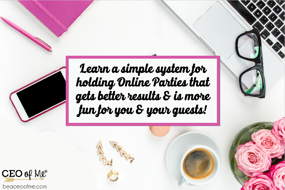 Learn a simple system for holding better online virtual Facebook parties for direct sellers