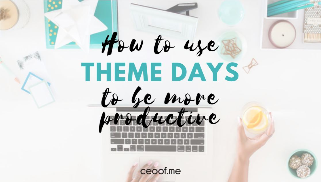 how to use theme days to be more productive in your direct sales business