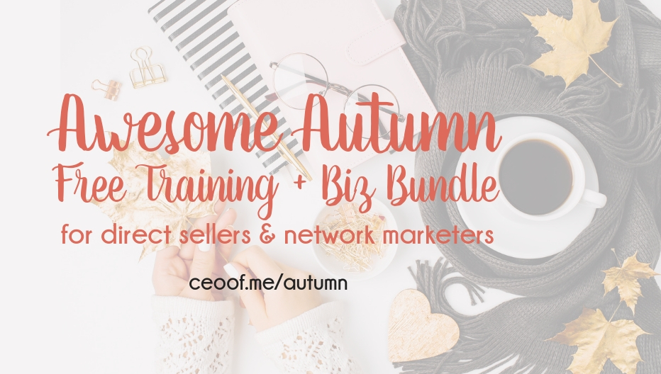 Awesome Autumn Free Training + Biz Bundle for Direct Sellers and Network Marketers