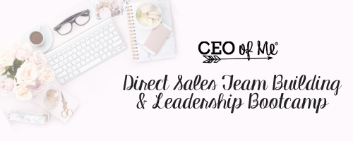 Direct Sales Team Building & Leadership Bootcamp CEO of Me