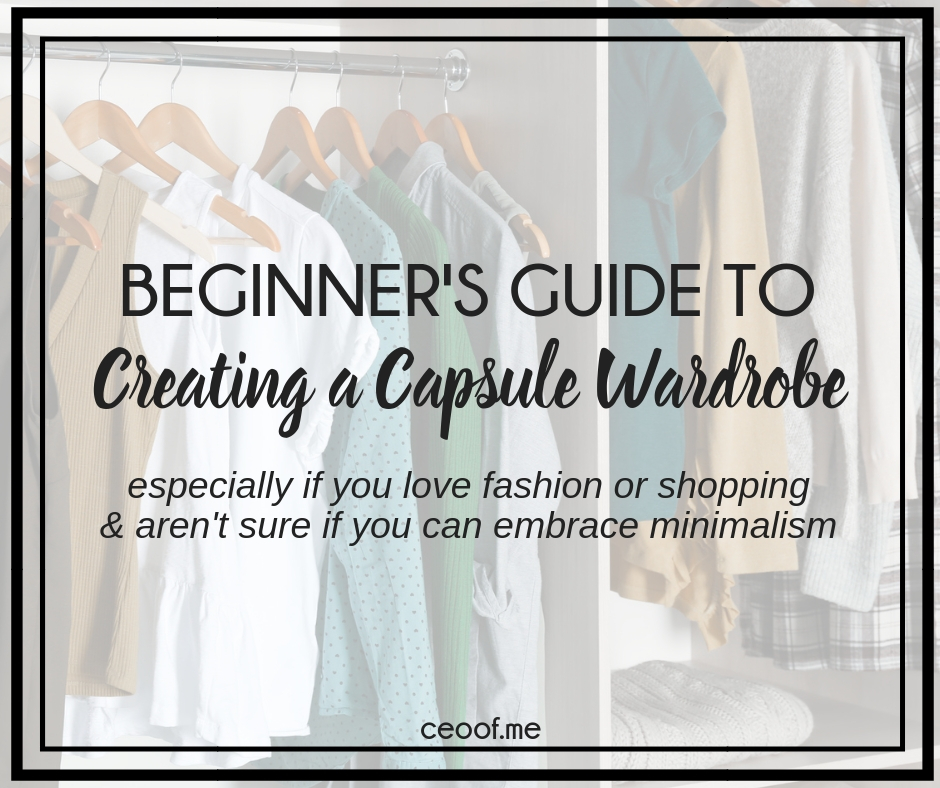 Beginner's Guide to Creating a Capsule Wardrobe