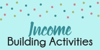 Income Building Activities