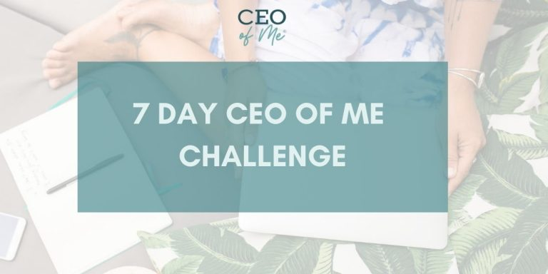 7 Day CEO of Me Challenge