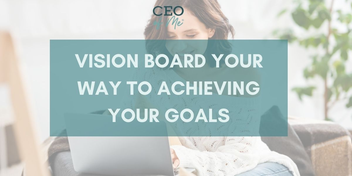 Vision Board Your Way to Achieving Your Goals Class